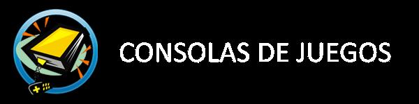 CONSOLAS DE JUEGOS